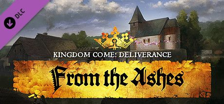 Kingdom Come Deliverance From the Ashes Game Free Download Torrent
