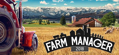 Farm Manager 2018 Game Free Download Torrent