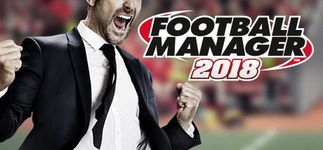 Football Manager 2018 Game Free Download Torrent
