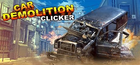 Car Demolition Clicker Game Free Download Torrent