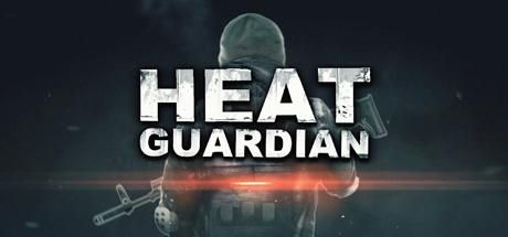Heat Guardian Game Free Download Torrent