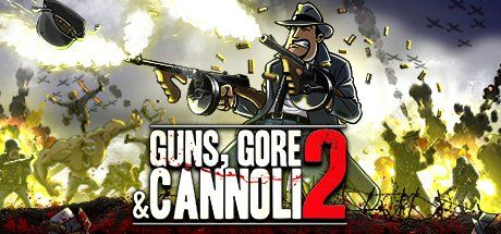 Guns, Gore and Cannoli 2 Game Free Download Torrent