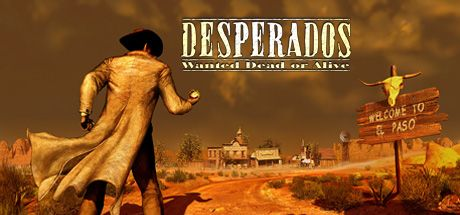 Desperados Wanted Dead or Alive Re modernized Game Free Download Torrent
