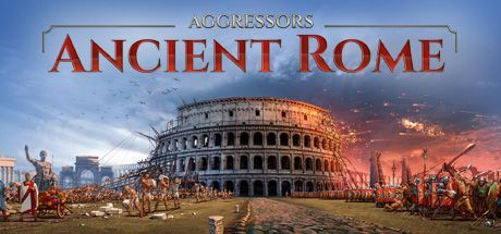 Aggressors Ancient Rome Game Free Download Torrent